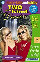 Island Girls (Two Of A Kind Diaries, Book 23) by Mary-Kate Olsen (2003-11-03)