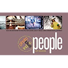 Photo Idea Index -  People: Ideas and Inspiration for Creating Professional-Quality Images Using Standard Digital Equipment (English Edition)
