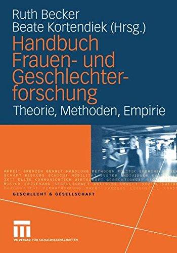 Handbuch Frauen- und Geschlechterforschung: Theorie, Methoden, Empirie (Geschlecht und Gesellschaft)