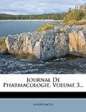 Image de Journal de Pharmacologie, Volume 3...