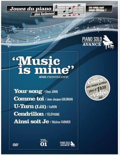 Music Is Mine Methode de Piano Avance + DVD