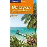 POLYGLOTT on tour Reiseführer Malaysia: Mit großer Faltkarte, 80 Stickern und individueller App