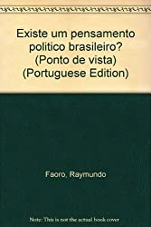 Existe um pensamento político brasileiro? (Ponto de vista)