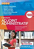 Concours adjoint administratif : Toutes fonctions publiques, concours et examens professionnels
