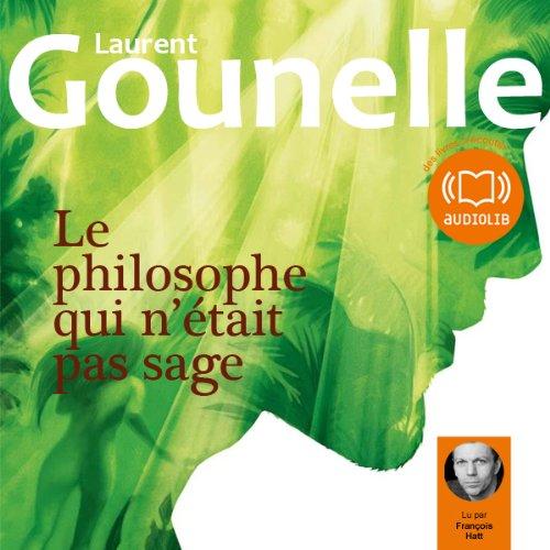 Le philosophe qui n'était pas sage PDF Books