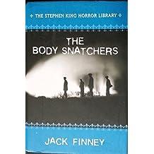 The Body Snatchers by Jack Finney (2005) Hardcover
