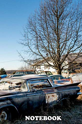 """Notebook: Some Old Cars Are Abandoned In A Rusty Deposit Along Th , Journal for Writing, College Ruled Size 6\"""" x 9\"""", 110 Pages"""