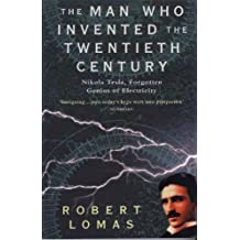 The Man Who Invented the Twentieth Century (English Edition)
