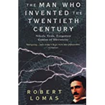 The Man Who Invented the Twentieth Century (The Man Who... Book 1) (English Edition)