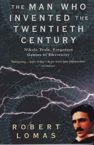 The Man Who Invented the Twentieth Century (English Edition)