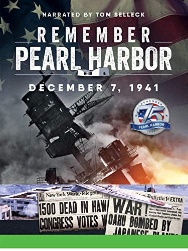 Remember Pearl Harbor Narrated by Tom Selleck Cover