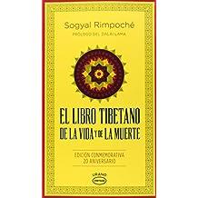 El libro tibetano de la vida y de la muerte/ Tibetan Book Of Living And Dying