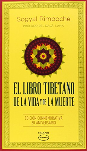 El libro tibetano de la vida y de la muerte/ Tibetan Book Of Living And Dying por Sogyal Rimpoche