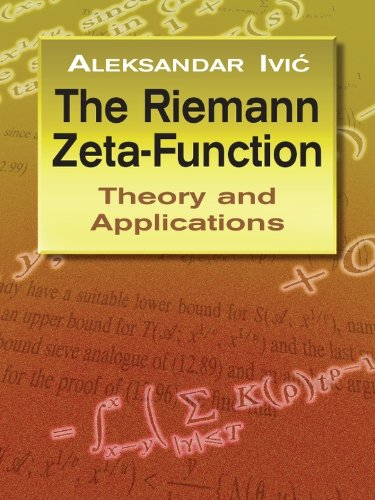 the-riemann-zeta-function-theory-and-applications-dover-books-on-mathematics