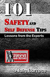 101 Safety and Self-Defense Tips: Lessons From The Experts (English Edition)