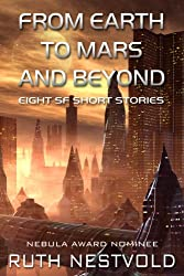 From Earth to Mars and Beyond: Eight Science Fiction Short Stories