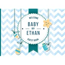 Ethan - Welcome Baby Boy Guest Book: Customized Guest Book with Gift Log for Baby Shower Party (Personalized Baby Shower Guest Book)