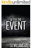 After The Event: Book 1 of the After The Event Series (English Edition)