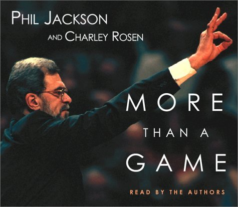 More Than a Game by Phil Jackson (2001-04-23)