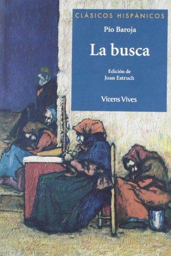 La Busca (clasicos Hispanicos (Clásicos Hispánicos) - 9788468206653