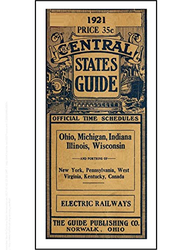 Electric Railways, 1921: Central States USA (English Edition) por Guide Publishing
