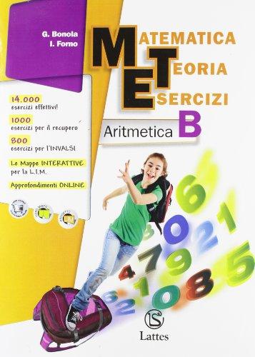 Matematica teoria esercizi. Aritmetica. Con il mio quaderno INVALSI 2 online. Ediz. essenziale. Per la Scuola media. Con espansione online
