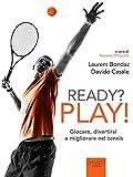 Image de Ready? Play!: Giocare, divertirsi e migliorare nel tennis