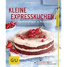 Kleine Expresskuchen: Backvergnügen in Rekordzeit