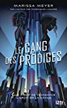 Le gang des prodiges - tome 01 par Meyer