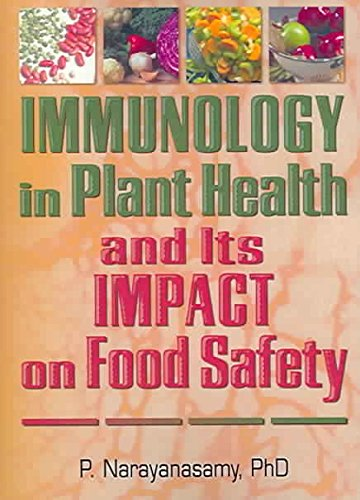 [Immunology in Plant Health and Its Impact on Food Safety] (By: P. Narayanasamy) [published: January, 2005]