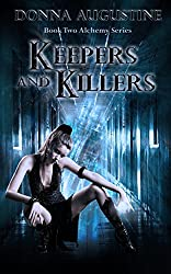 Keepers & Killers (The Alchemy Series Book 2) (English Edition)