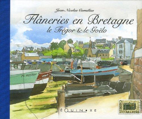 Flâneries en Bretagne : Le Trégor et le Goëlo