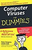 Computer Viruses For Dummies (For Dummies Series)