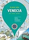 Venecia : Visitas, compras, restaurantes y escapadas