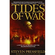 Tides of War by Steven Pressfield (2001-08-28)
