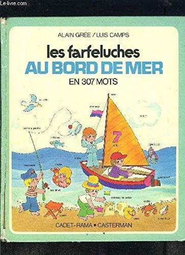 Les Farfeluches au bord de la mer, en 307 mots