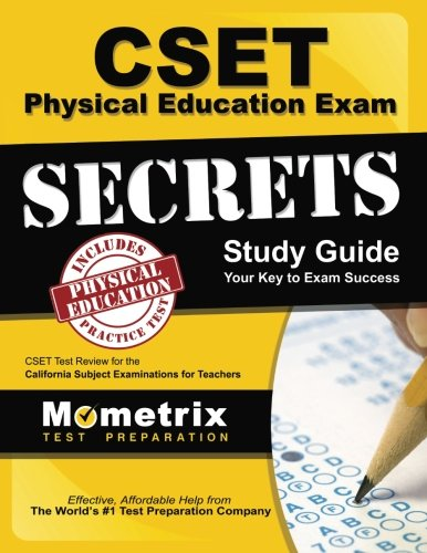 CSET Physical Education Exam Secrets Study Guide: CSET Test Review for the California Subject Examinations for Teachers (Mometrix Secrets Study Guides)