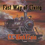 Fast Way of Living