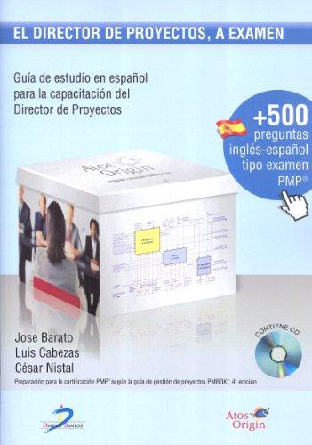 El director de proyectos a examen eBook: Jose Barato, Luis Cabezas ...