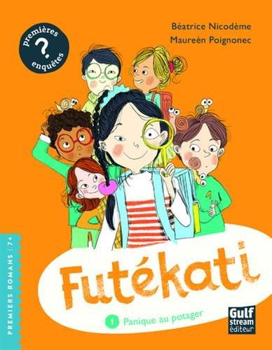 Futékati (1) : Panique au potager