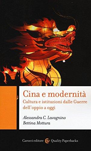 cina-e-modernita-cultura-e-istituzioni-dalle-guerre-delloppio-a-oggi
