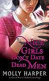Nice Girls Don't Date Dead Men (Jane Jameson series Book 2) (English Edition)