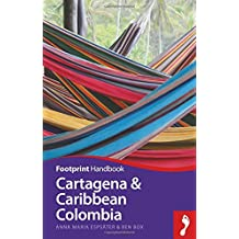 Footprint Handbook Cartegena & Caribbean Coast (Footprint Cartagena & Caribbean Coast)