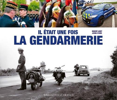 Il était une fois la gendarmerie