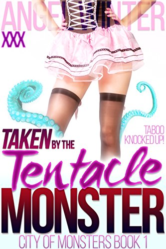 e Monster (BBW BDSM Tentacle First Time Pregnancy Erotic Romance) (City of Monsters Book 1) (English Edition) ()