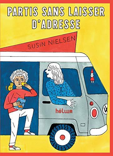 Partis sans laisser d'adresse (HELIUM FICTION) (French Edition)