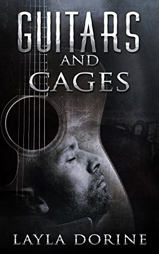 Guitars and Cages | Layla Dorine