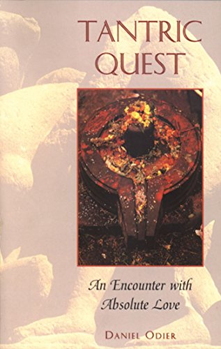 Tantric Quest: An Encounter with Absolute Love por Daniel Odier
