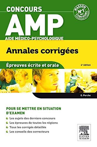 Concours AMP Aide médico-psychologique Annales corrigées par Olivier Perche