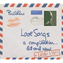Love Songs: A Compilation Old & New by Phil Collins